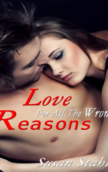 Love For All the Wrong Reasons